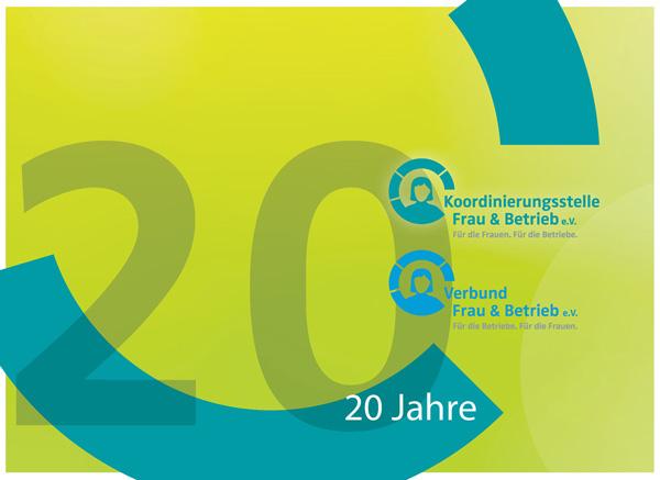 20 Jahre Koordinierungsstelle und Verbund Frau & Betrieb